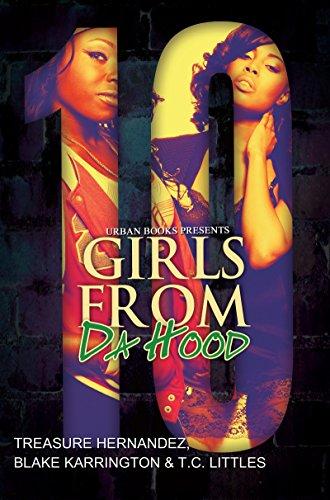 Girls From Da Hood 10: Hernandez, Treasure/ Karrington,