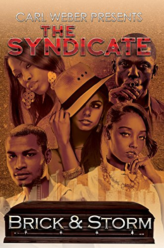 The Syndicate: Carl Weber Presents (Paperback): Brick, Storm