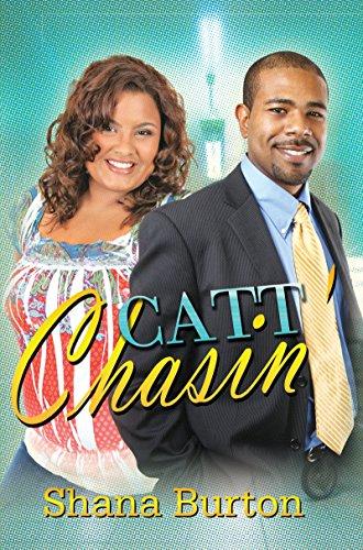 Catt Chasin': Burton, Shana