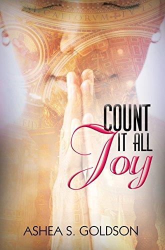 Count It All Joy: Goldson, Ashea S.