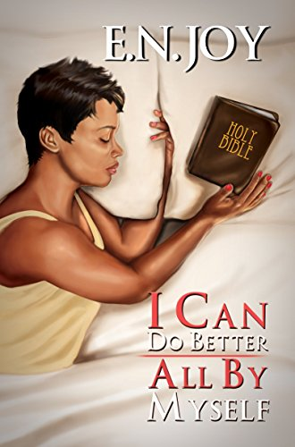 I Can Do Better All by Myself: New Day Divas Series Book Five: Joy, E. N.