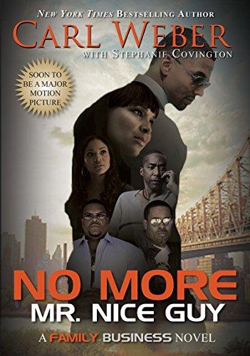 No More Mr. Nice Guy: Weber, Carl; Covington, Stephanie
