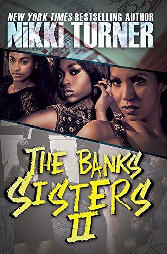 Banks Sisters 2, The: Nikki Turner