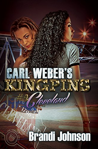 Carl Weber's Kingpins: Cleveland: Brandi Johnson