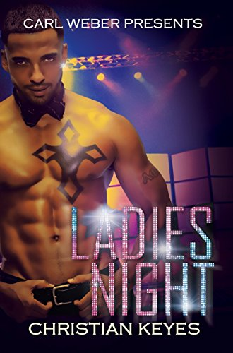 Ladies Night: Carl Weber Presents: Keyes, Christian