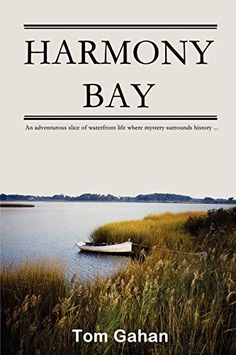 Harmony Bay: Tom Gahan