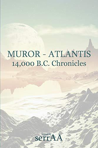 9781622876419: Muror - Atlantis: 14,000 B.C. Chronicles