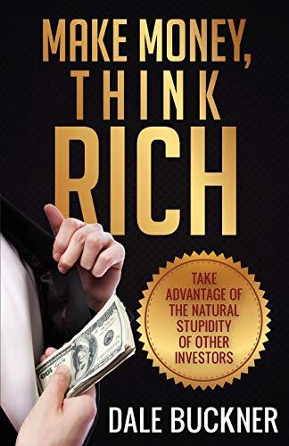 9781622876884: Make Money, Think Rich