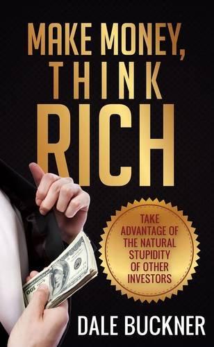 9781622876891: Make Money, Think Rich