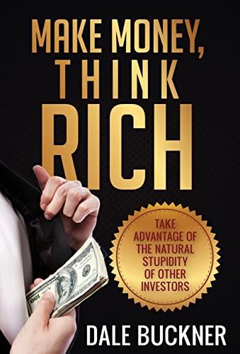 9781622876945: Make Money, Think Rich
