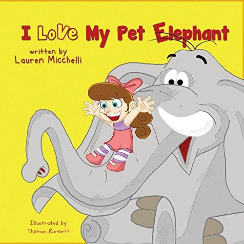 9781622878802: I Love My Pet Elephant