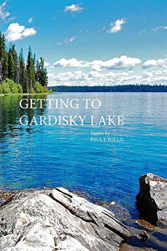9781622881154: Getting to Gardisky Lake