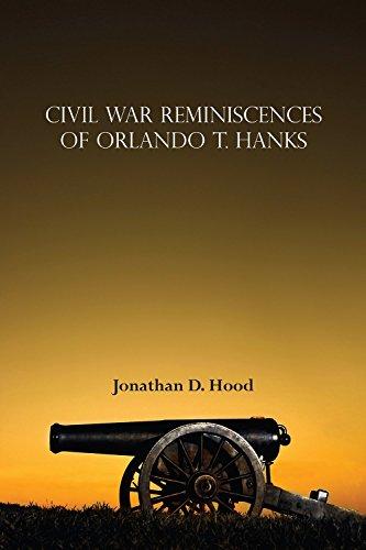 9781622881321: Civil War Reminiscences of Orlando T. Hanks