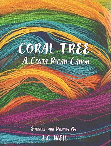 Coral Tree: A Costa Rican Canon: Jennifer Weil