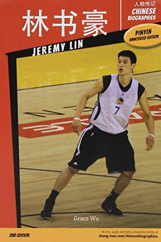 9781622911110: Chinese Biographies: Jeremy Lin, 2nd Edition (With Pinyin Annotations) (Chinese Edition)