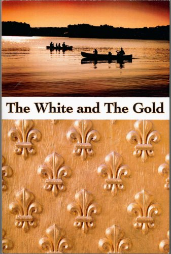 9781622920105: The White and the Gold - A History of New France