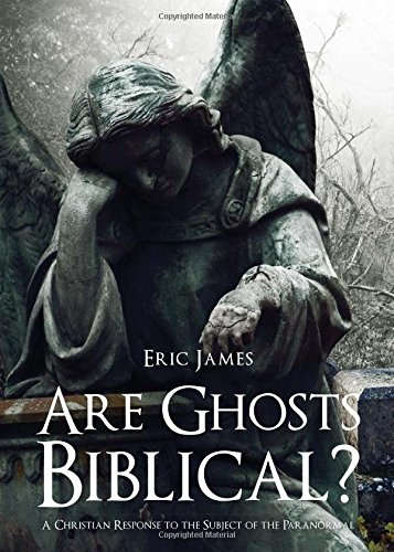 9781622950669: Are Ghosts Biblical?