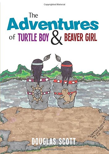 9781622953400: The Adventures of Turtle Boy and Beaver Girl