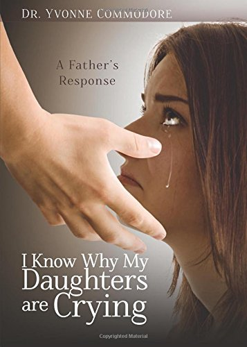 9781622954360: I Know Why My Daughters are Crying