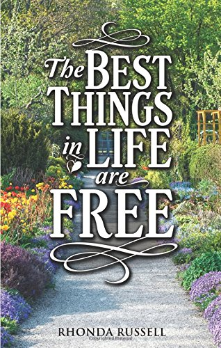 9781622954407: The Best Things In Life Are Free