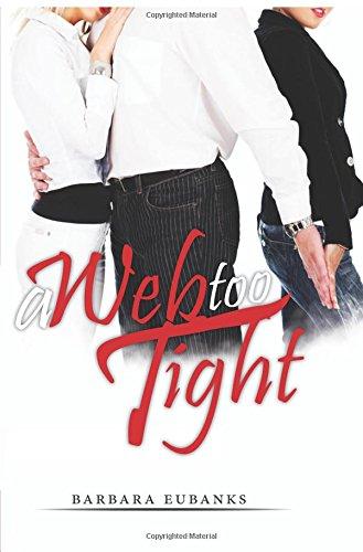 9781622955398: A Web Too Tight