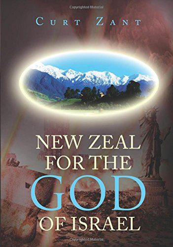 9781622955725: New Zeal for the God of Israel