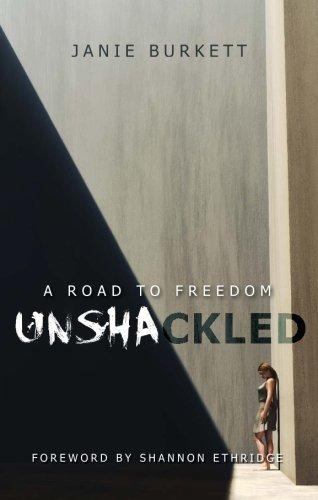 Unshackled: Janie Burkett
