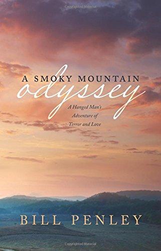 A Smoky Mountain Odyssey: Bill Penley