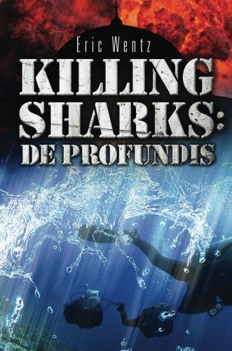 9781622957613: Killing Sharks: De Profundis