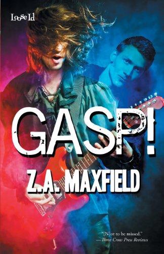 Gasp!: Maxfield, Z. A.