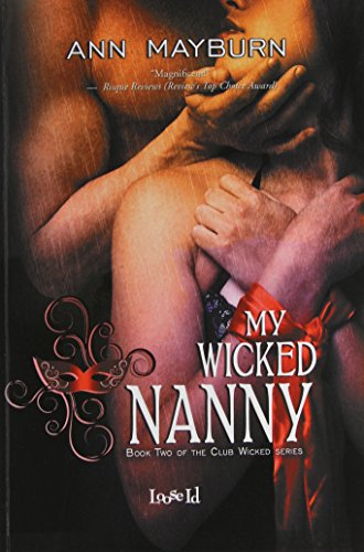 9781623006365: My Wicked Nanny (Club Wicked)