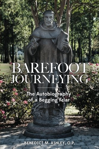 9781623110017: Barefoot Journeying: An Autobiography of a Begging Friar