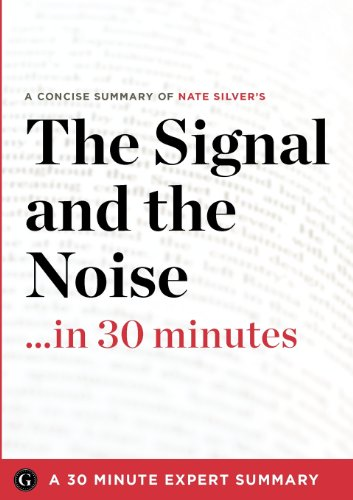 9781623150525: The Signal and the Noise ...in 30 Minutes