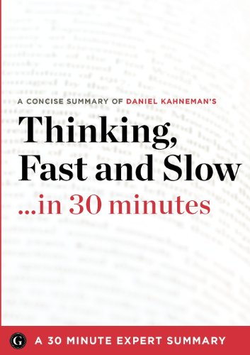 9781623150600: Thinking, Fast and Slow by Daniel Kahneman (30 Minute Expert Summary)