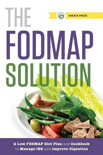 9781623153519: The FODMAP Solution: A Low FODMAP Diet Plan and Cookbook to Manage IBS and Improve Digestion