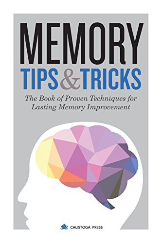 9781623153779: Memory Tips & Tricks: The Book of Proven Techniques for Lasting Memory Improvement