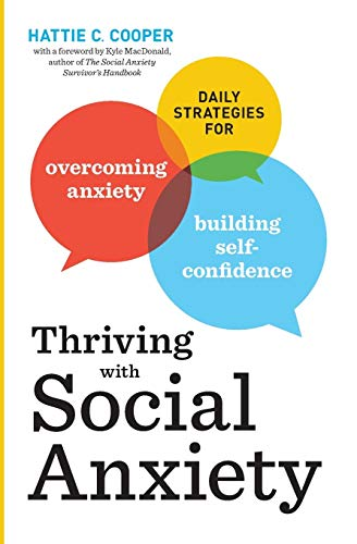 9781623156237: Thriving with Social Anxiety: Daily Strategies for Overcoming Anxiety and Building Self-Confidence
