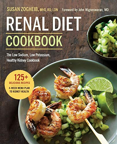 9781623156619: Renal Diet Cookbook: The Low Sodium, Low Potassium, Healthy Kidney Cookbook