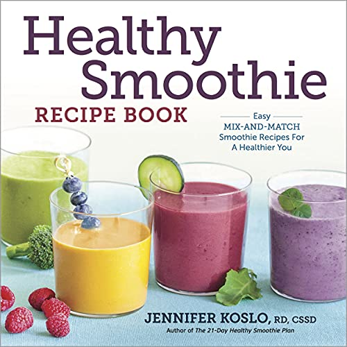 9781623156718: Healthy Smoothie Recipe Book: Easy Mix-and-Match Smoothie Recipes for a Healthier You