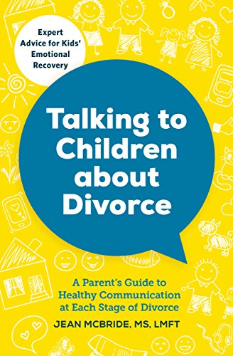 9781623156855: Talking to Children About Divorce: A Parent's Guide to Healthy Communication at Each Stage of Divorce