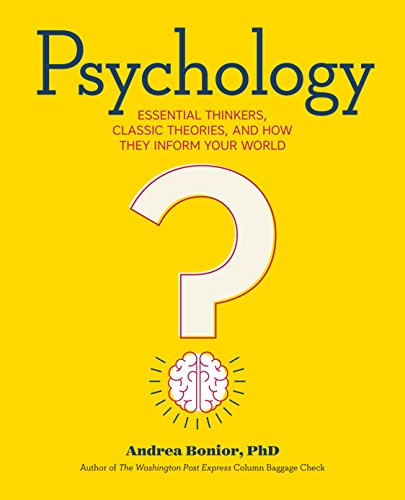9781623157081: Psychology: Essential Thinkers, Classic Theories, and How They Inform Your World