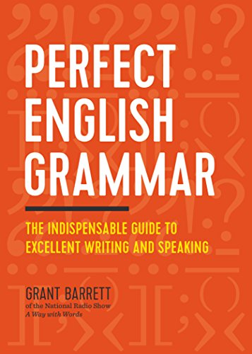 9781623157142: Perfect English Grammar: The Indispensable Guide to Excellent Writing and Speaking