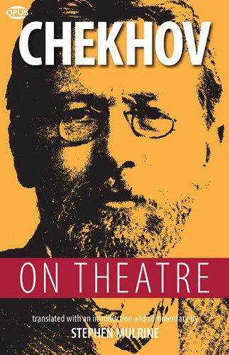 9781623160289: Chekhov on Theatre (Opus on Theatre)