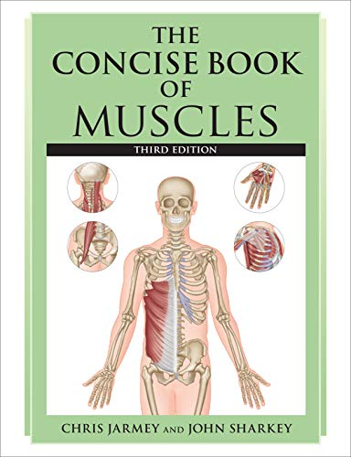 9781623170202: The Concise Book of Muscles, Third Edition