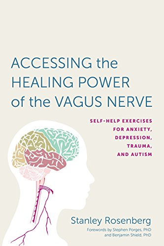 9781623170240: Accessing the Healing Power of the Vagus Nerve: Self-Help Exercises for Anxiety, Depression, Trauma, and Autism