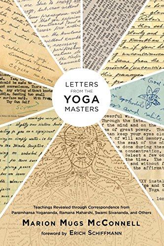 9781623170356: Letters from the Yoga Masters: Teachings Revealed Through Correspondence from Paramhansa Yogananda, Ramana Maharshi, Swami Sivananda, and Others