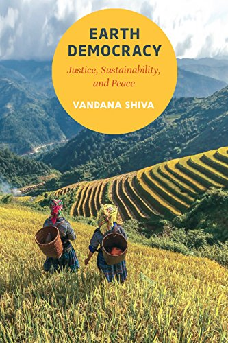 Earth Democracy: Justice, Sustainability, and Peace: Vandana Shiva