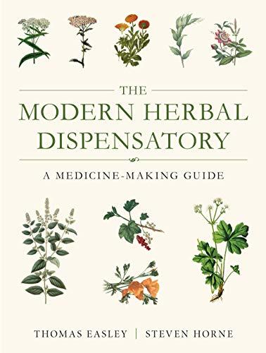 9781623170790: The Modern Herbal Dispensatory: A Medicine-Making Guide