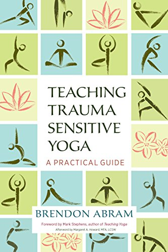9781623172244: Teaching Trauma-Sensitive Yoga: A Practical Guide