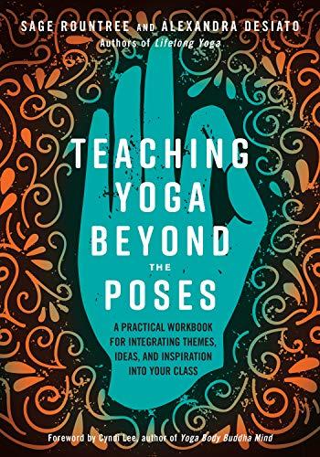 9781623173227: Desiato, A: Teaching Yoga Beyond the Poses